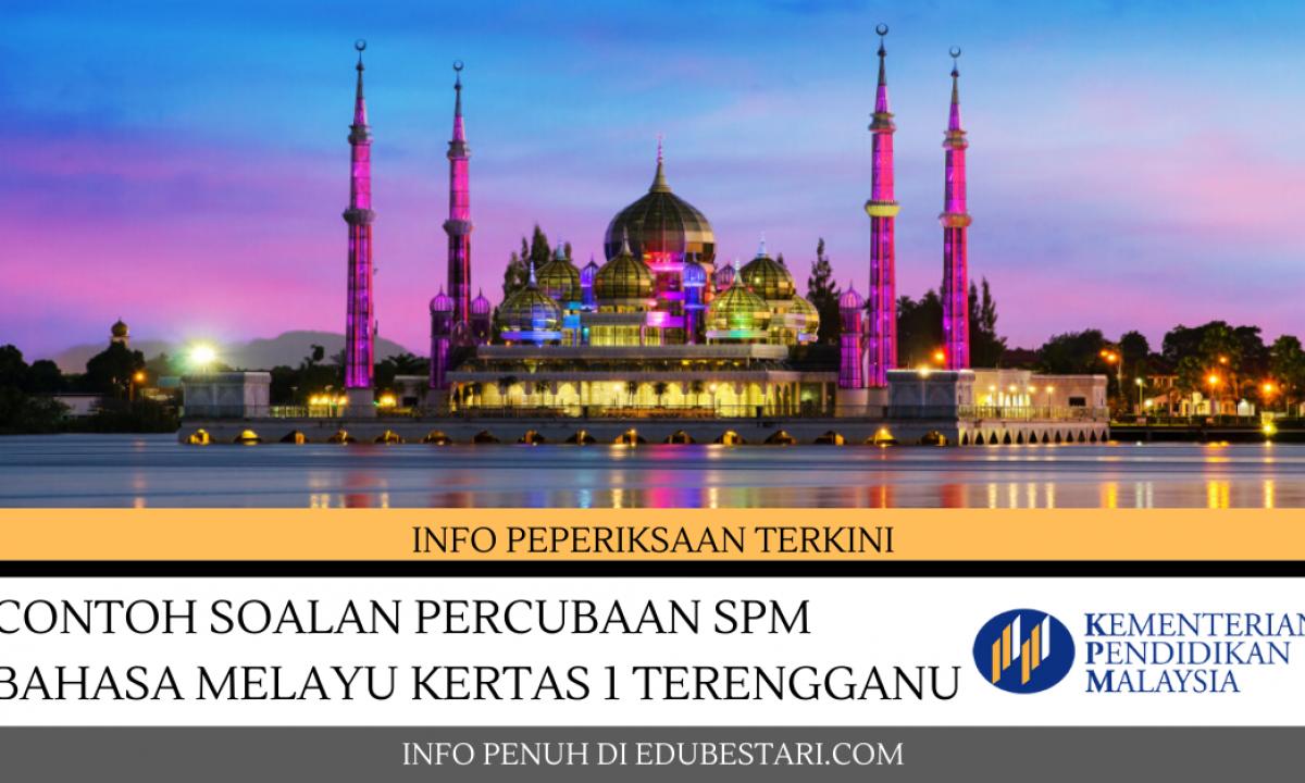 Soalan Percubaan Spm 2019 Bahasa Inggeris Terengganu