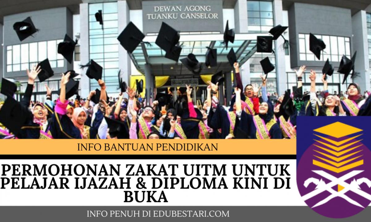 Permohonan Zakat Uitm Untuk Pelajar Ijazah Diploma Kini Di Buka Edu Bestari