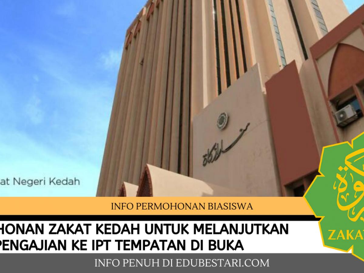 Permohonan Dermasiswa Zakat Kedah Untuk Melanjutkan Pelajaran Ke