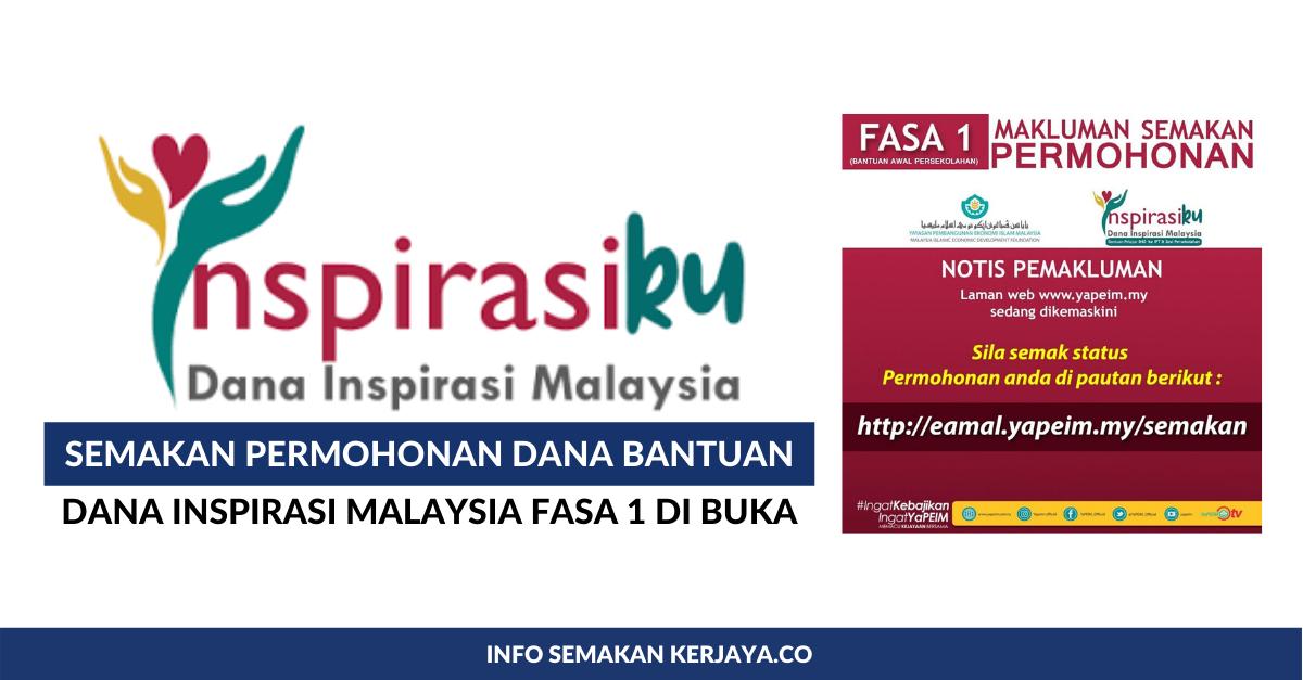 Semakan Status Permohonan Bantuan Persekolahan Dana Inspirasi Malaysia Fasa 1 Edu Bestari