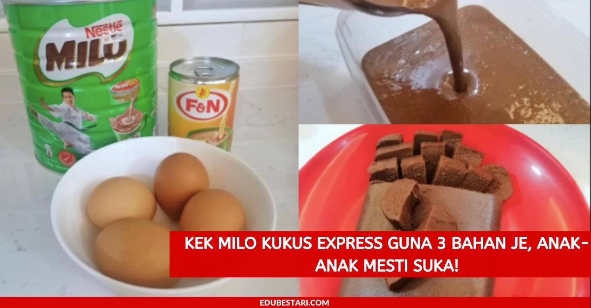 Kek Milo Kukus Express Guna 3 Bahan Je Anak Anak Mesti Suka Edu Bestari