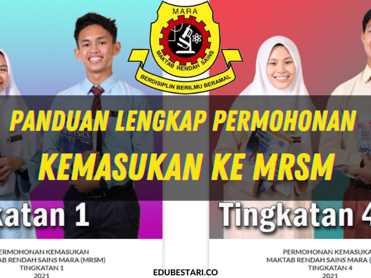 Panduan Lengkap Permohonan Kemasukan Ke Mrsm Tingkatan 1 4 Tahun 2021 Edu Bestari